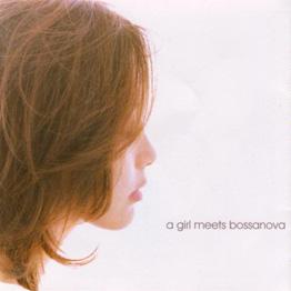 OLIVIA/A Girl Meets Bossa Nova 2005